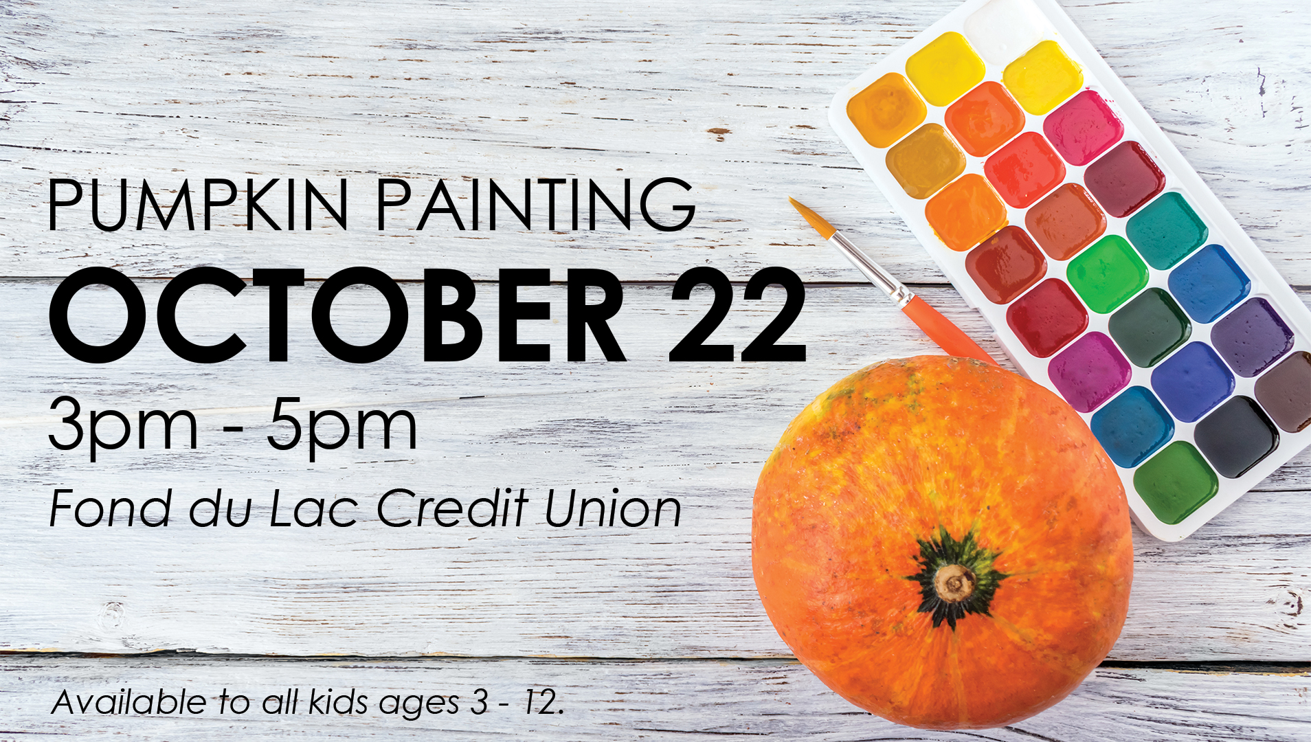 Kids Pumpkin Painting, October 22 from 3pm to 5pm