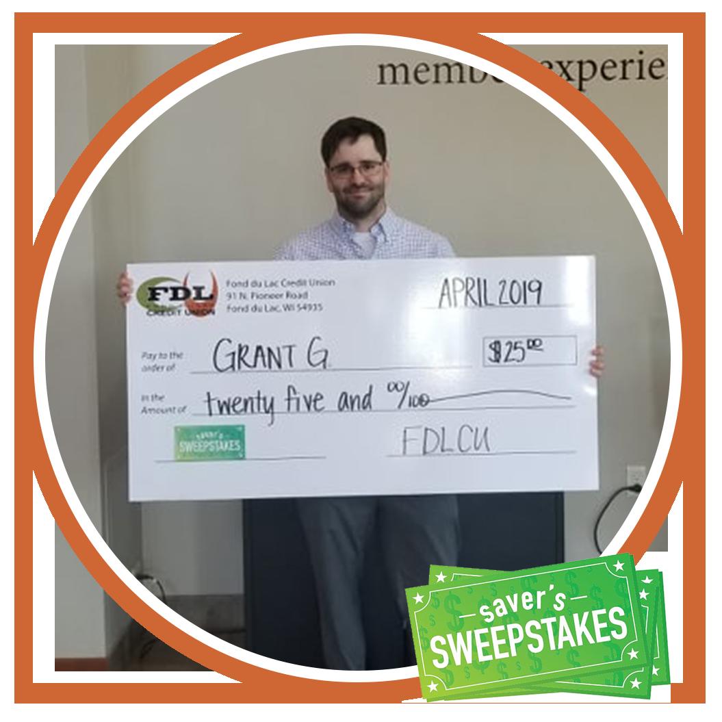 Grant G $25 Saver's Sweepstakes Winner